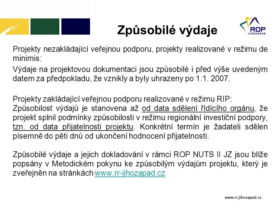 www.rr-jihozapad.cz Projekty nezakládající veřejnou podporu, projekty realizované v režimu de minimis: Výdaje na projektovou dokumentaci jsou způsobilé i před výše uvedeným datem za předpokladu, že vznikly a byly uhrazeny po 1.1.