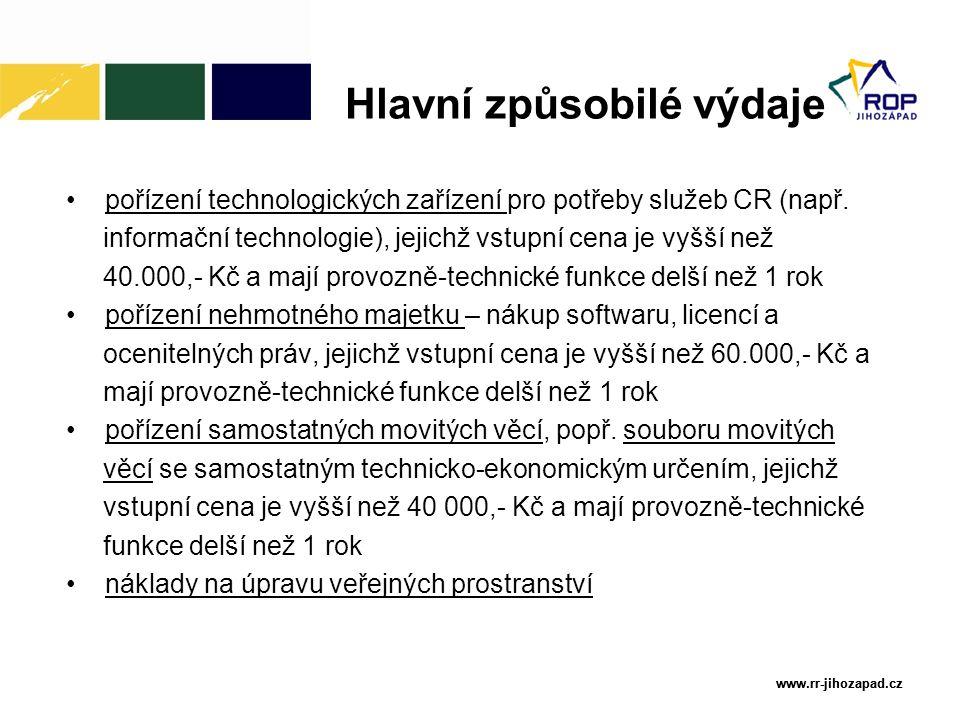 www.rr-jihozapad.cz www.rr-jihozapad.cz pořízení technologických zařízení pro potřeby služeb CR (např. informační technologie), jejichž vstupní cena j