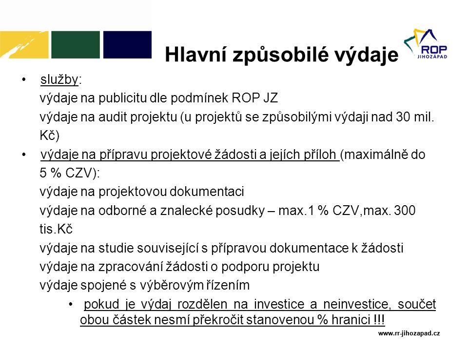 www.rr-jihozapad.cz www.rr-jihozapad.cz služby: výdaje na publicitu dle podmínek ROP JZ výdaje na audit projektu (u projektů se způsobilými výdaji nad 30 mil.