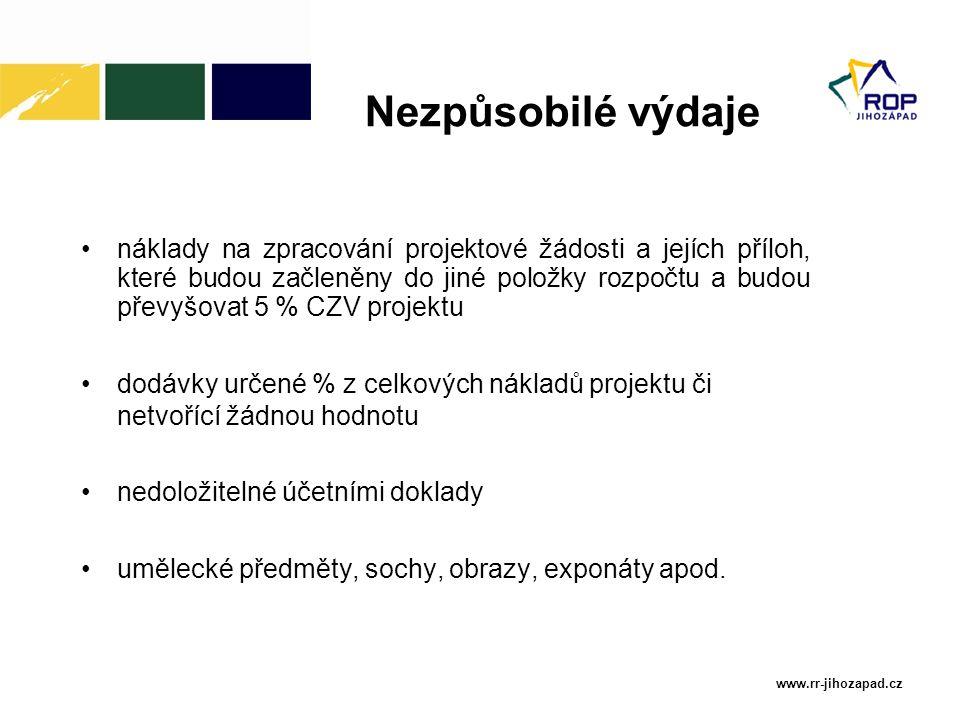 www.rr-jihozapad.cz náklady na zpracování projektové žádosti a jejích příloh, které budou začleněny do jiné položky rozpočtu a budou převyšovat 5 % CZ