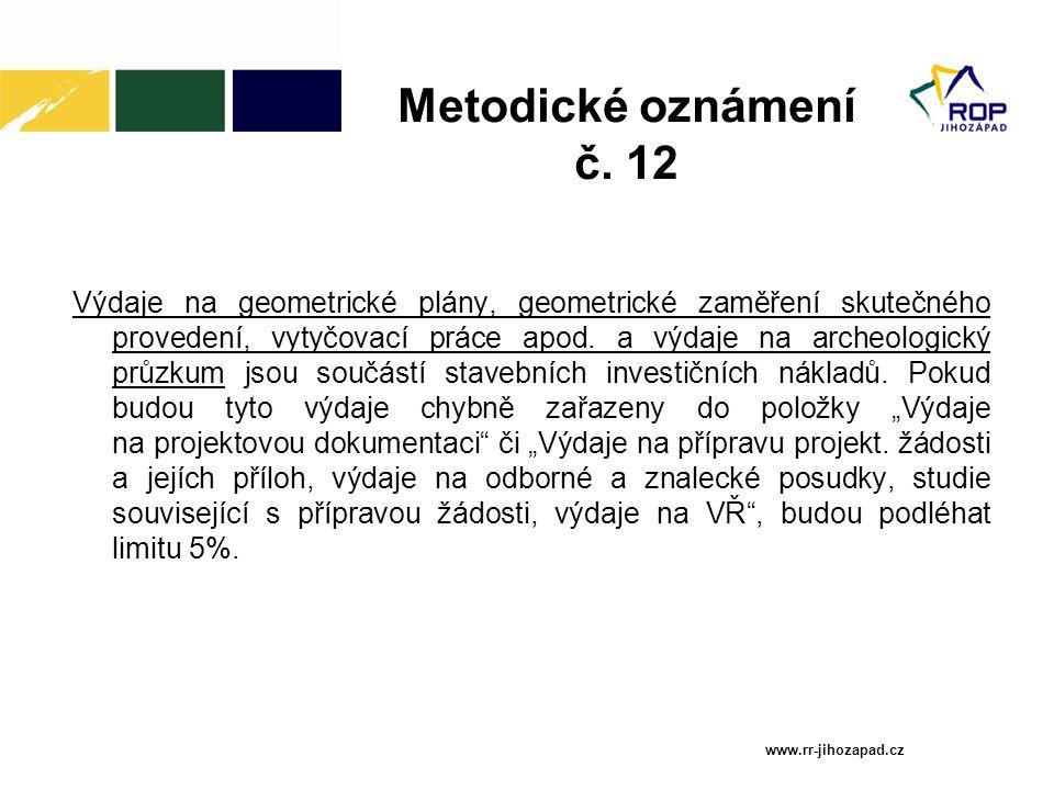 Metodické oznámení č. 12 Výdaje na geometrické plány, geometrické zaměření skutečného provedení, vytyčovací práce apod. a výdaje na archeologický průz