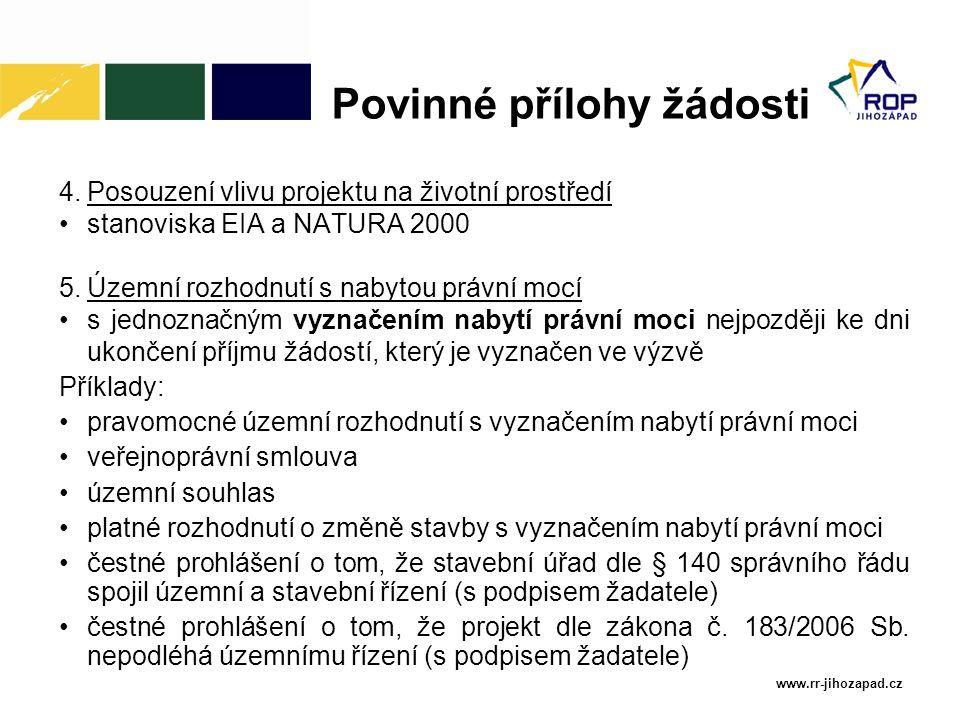 www.rr-jihozapad.cz 4.Posouzení vlivu projektu na životní prostředí stanoviska EIA a NATURA 2000 5.Územní rozhodnutí s nabytou právní mocí s jednoznač