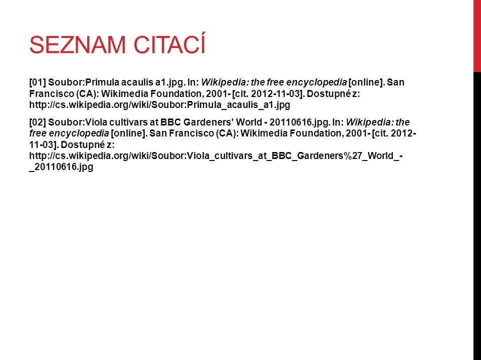 SEZNAM CITACÍ [01] Soubor:Primula acaulis a1.jpg. In: Wikipedia: the free encyclopedia [online].