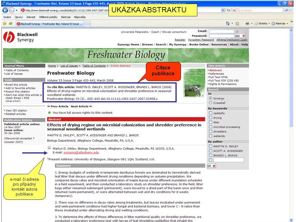 e-mail či adresa pro případný kontakt autora publikace UKÁZKA ABSTRAKTU Citace publikace