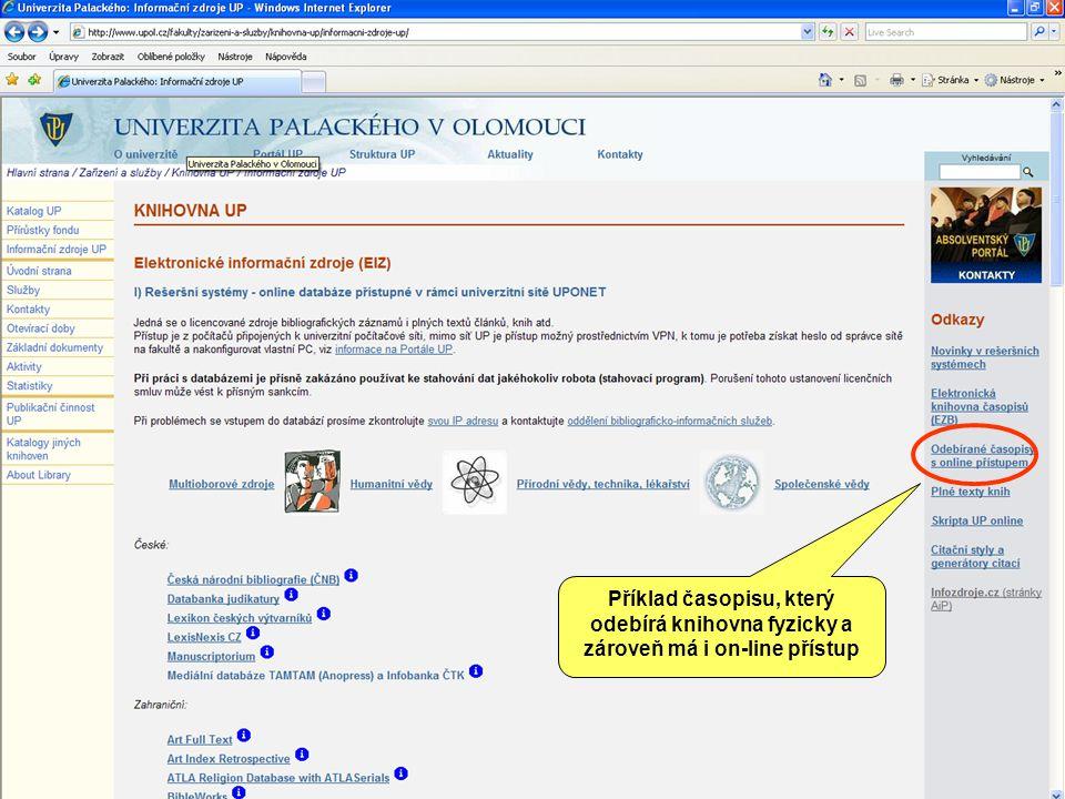 Příklad časopisu, který odebírá knihovna fyzicky a zároveň má i on-line přístup
