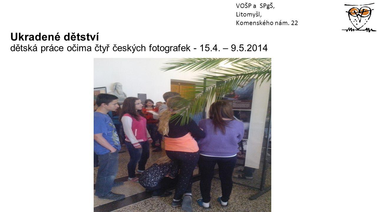Ukradené dětství dětská práce očima čtyř českých fotografek - 15.4.