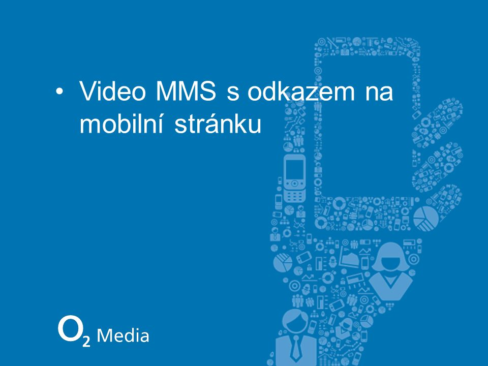 Video MMS s odkazem na mobilní stránku