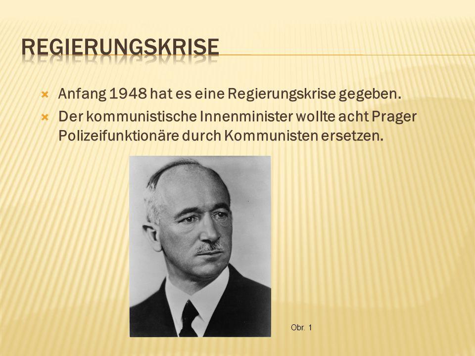  Anfang 1948 hat es eine Regierungskrise gegeben.