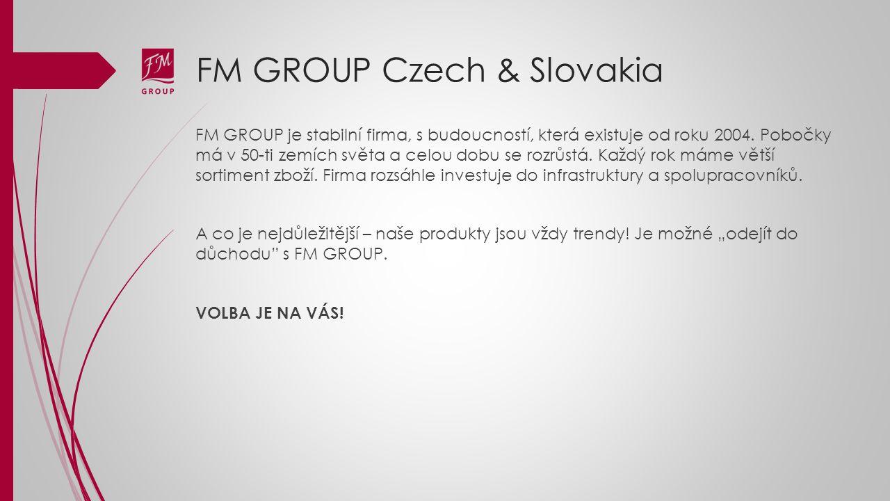 FM GROUP je stabilní firma, s budoucností, která existuje od roku 2004. Pobočky má v 50-ti zemích světa a celou dobu se rozrůstá. Každý rok máme větší
