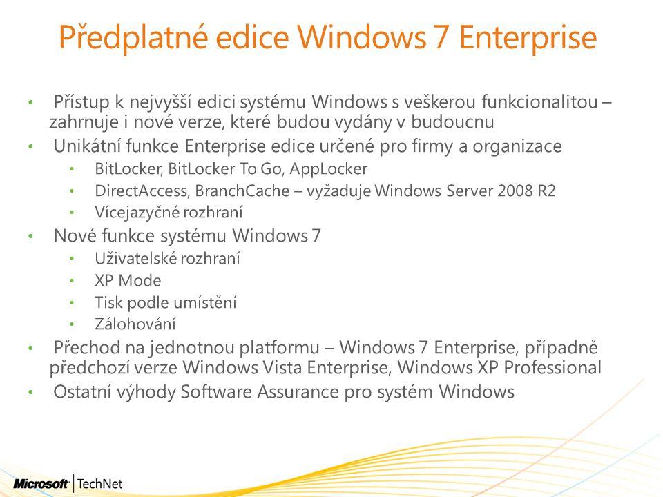 Předplatné edice Windows 7 Enterprise Přístup k nejvyšší edici systému Windows s veškerou funkcionalitou – zahrnuje i nové verze, které budou vydány v