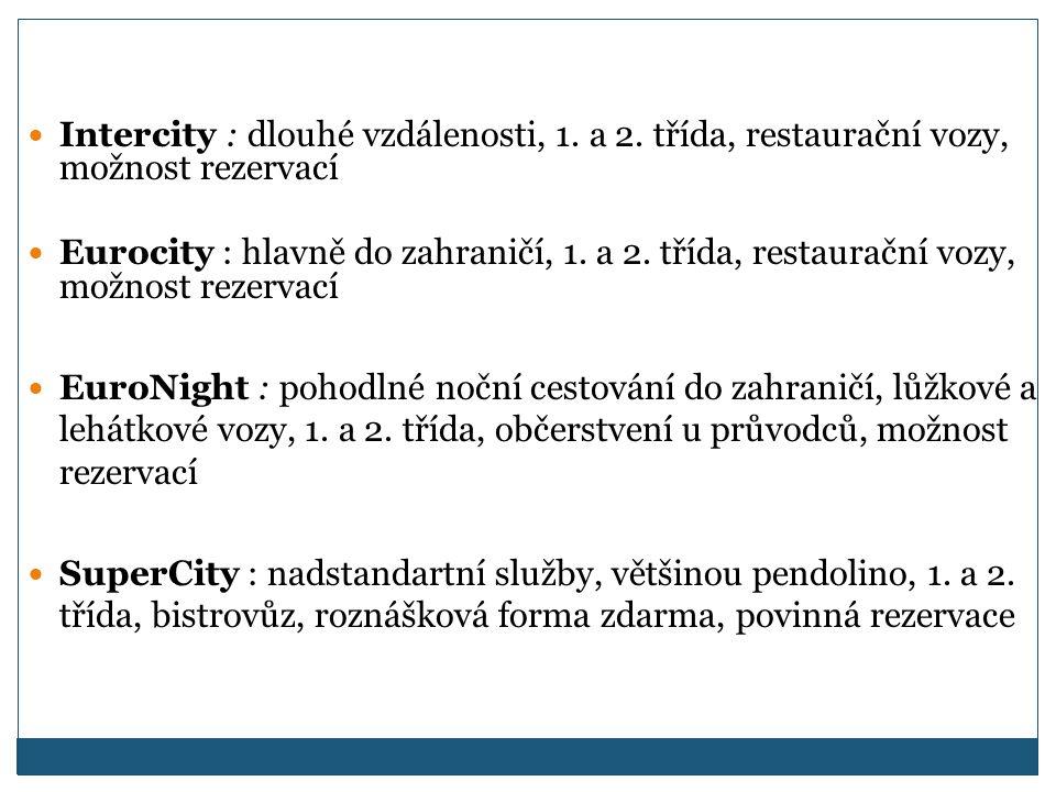Intercity : dlouhé vzdálenosti, 1.a 2.