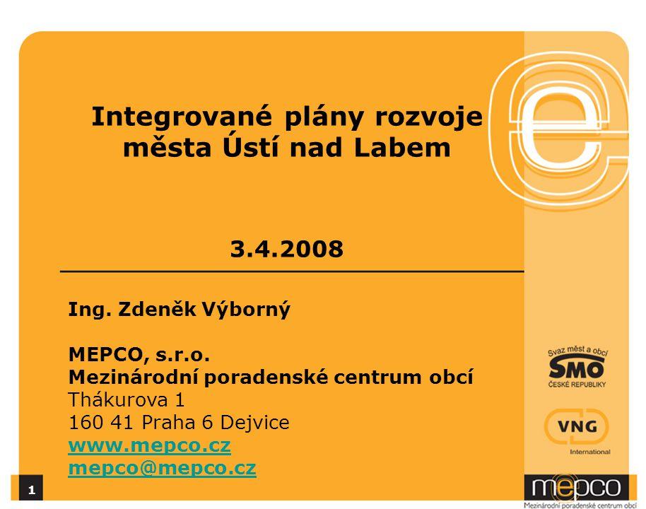 Integrované plány rozvoje města Ústí nad Labem 3.4.2008 1 Ing.