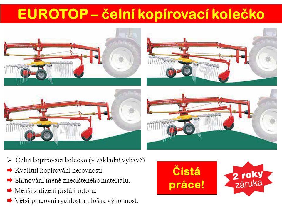 EUROTOP – č elní kopírovací kole č ko  Čelní kopírovací kolečko (v základní výbavě)  Kvalitní kopírování nerovností.  Shrnování méně znečištěného m