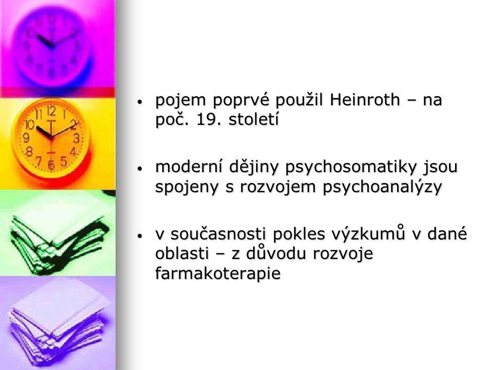 pojem poprvé použil Heinroth – na poč. 19. století pojem poprvé použil Heinroth – na poč.