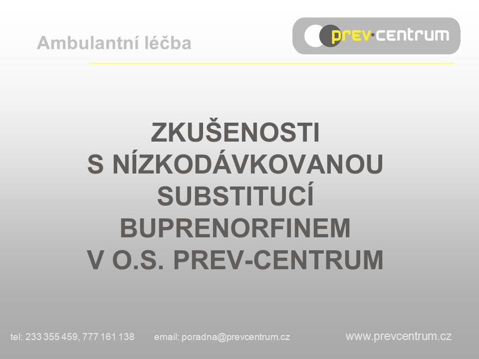 OBSAH: Substituční program buprenorfinem v o.s.