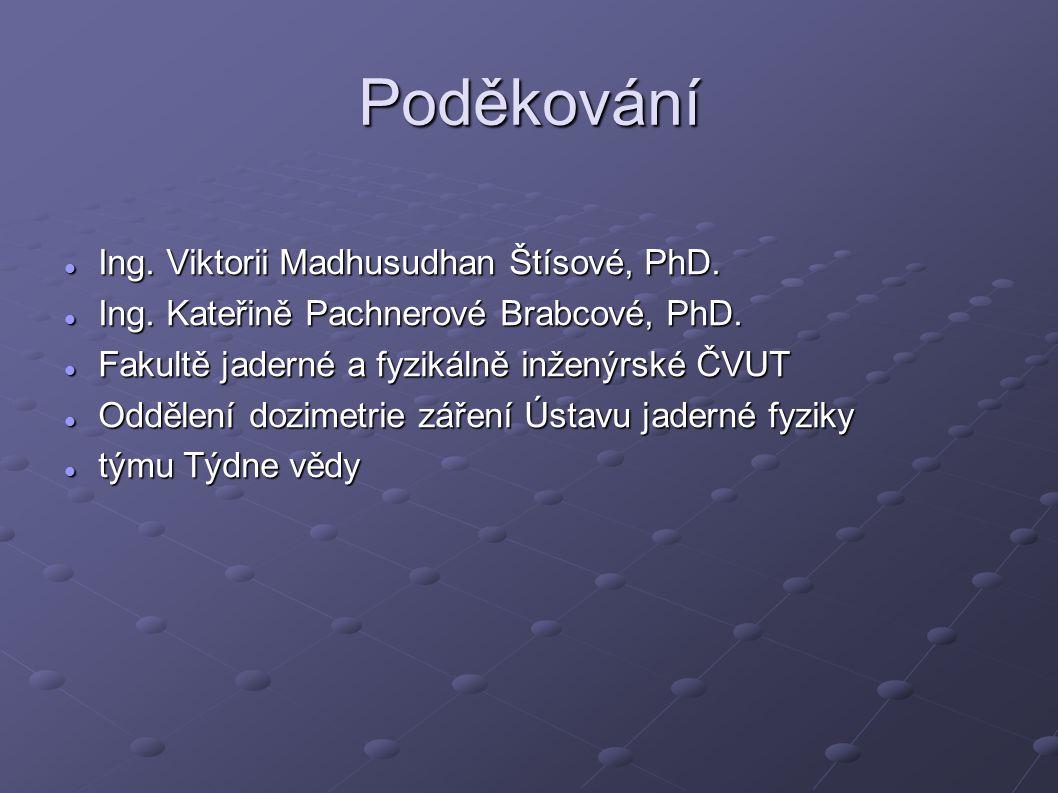 Poděkování Ing. Viktorii Madhusudhan Štísové, PhD.