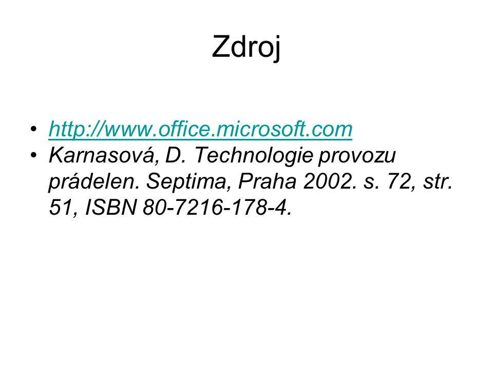 Zdroj http://www.office.microsoft.com Karnasová, D.