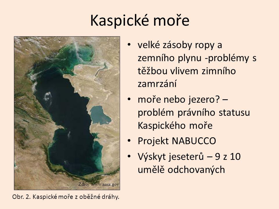 Kaspické moře velké zásoby ropy a zemního plynu -problémy s těžbou vlivem zimního zamrzání moře nebo jezero? – problém právního statusu Kaspického moř