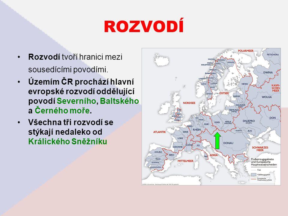 ROZVODÍ Rozvodí tvoří hranici mezi sousedícími povodími. Územím ČR prochází hlavní evropské rozvodí oddělující povodí Severního, Baltského a Černého m