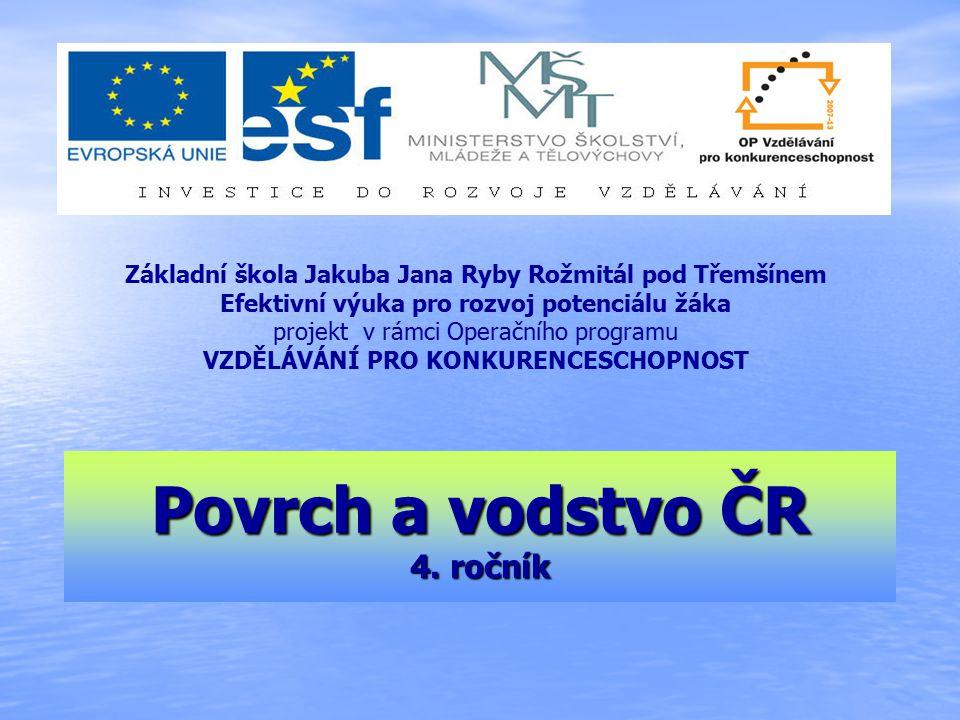 Povrch a vodstvo ČR 4.