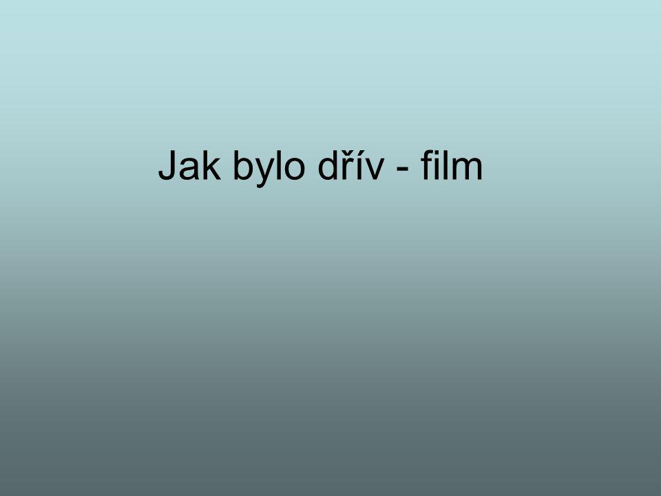 Jak bylo dřív - film