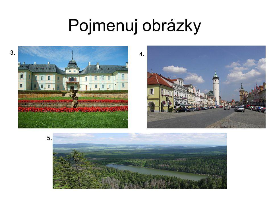Řešení Obrázky znázorňují: 1.Zřícenina hradu Rábí 2.