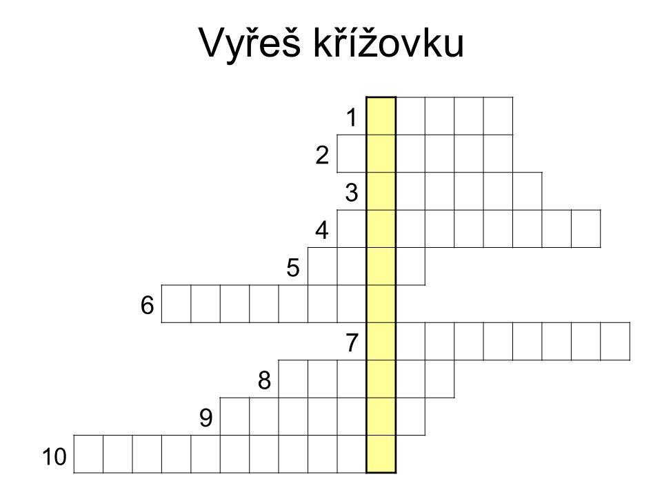 Vyřeš křížovku 1 2 3 4 5 6 7 8 9 10