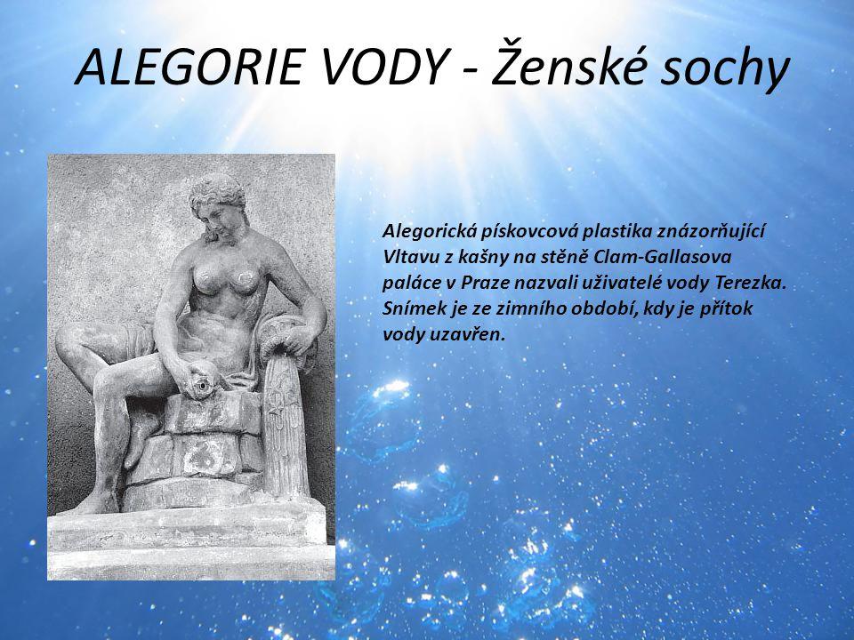 ALEGORIE VODY - Ženské sochy Alegorická pískovcová plastika znázorňující Vltavu z kašny na stěně Clam-Gallasova paláce v Praze nazvali uživatelé vody