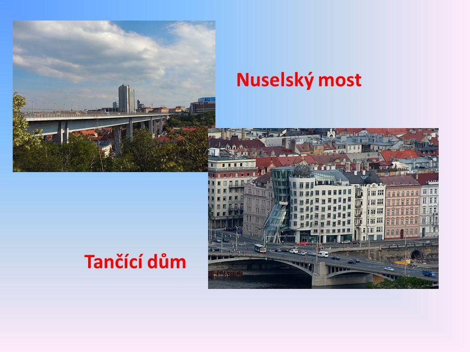 Nuselský most Tančící dům