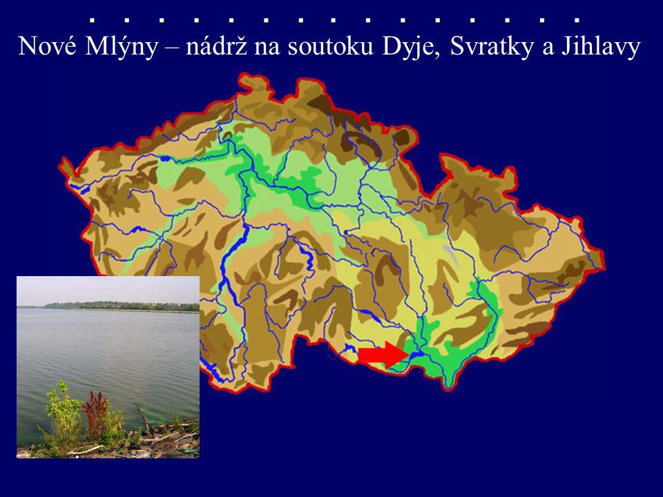 nádrž Nové Mlýny Nové Mlýny – nádrž na soutoku Dyje, Svratky a Jihlavy