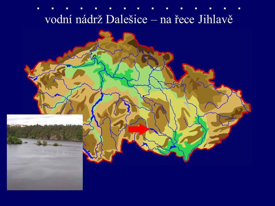 nádrž Dalešice vodní nádrž Dalešice – na řece Jihlavě