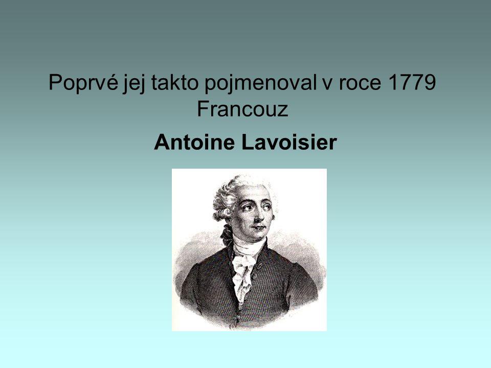 Poprvé jej takto pojmenoval v roce 1779 Francouz Antoine Lavoisier