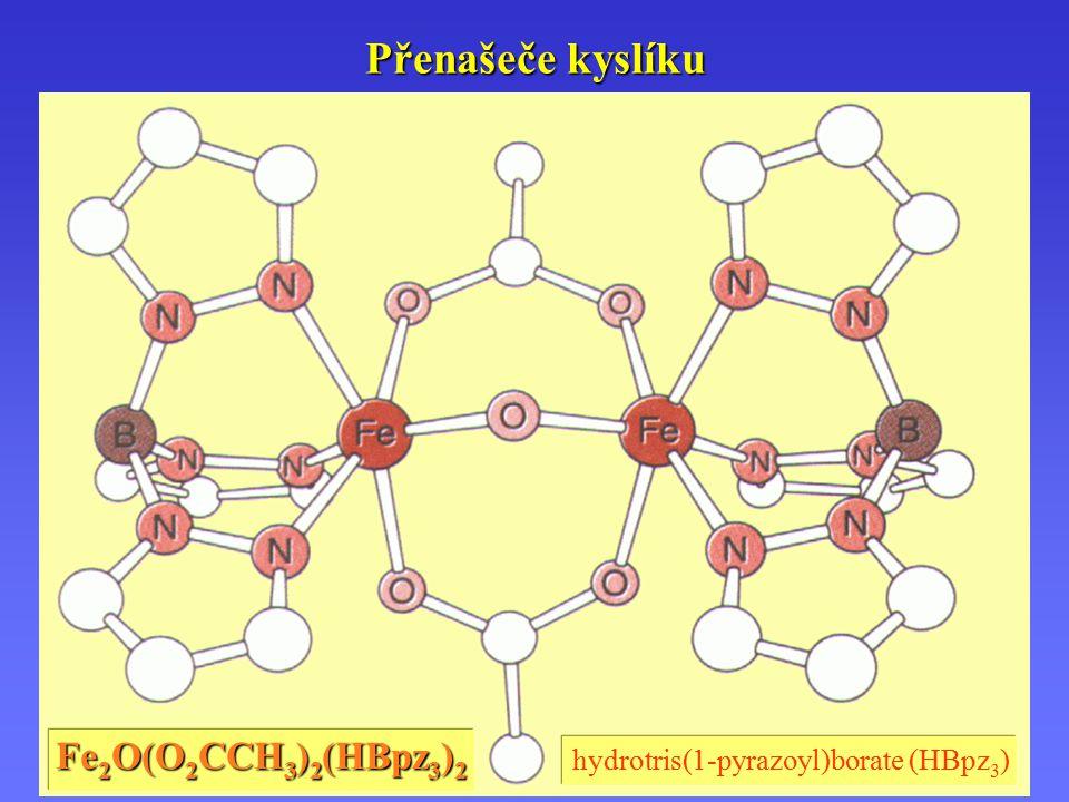 Přenašeče kyslíku hydrotris(1-pyrazoyl)borate (HBpz 3 ) Fe 2 O(O 2 CCH 3 ) 2 (HBpz 3 ) 2