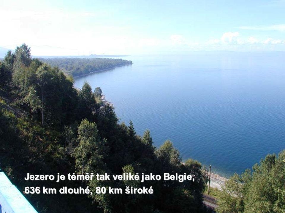 Jezero je téměř tak veliké jako Belgie, 636 km dlouhé, 80 km široké