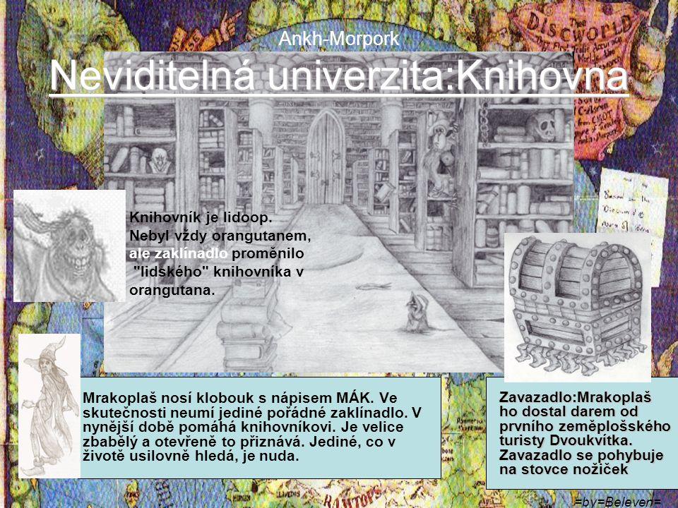 =by=Beleven= Město Ankh-Morpork Město Lord Havelock Vetinari.