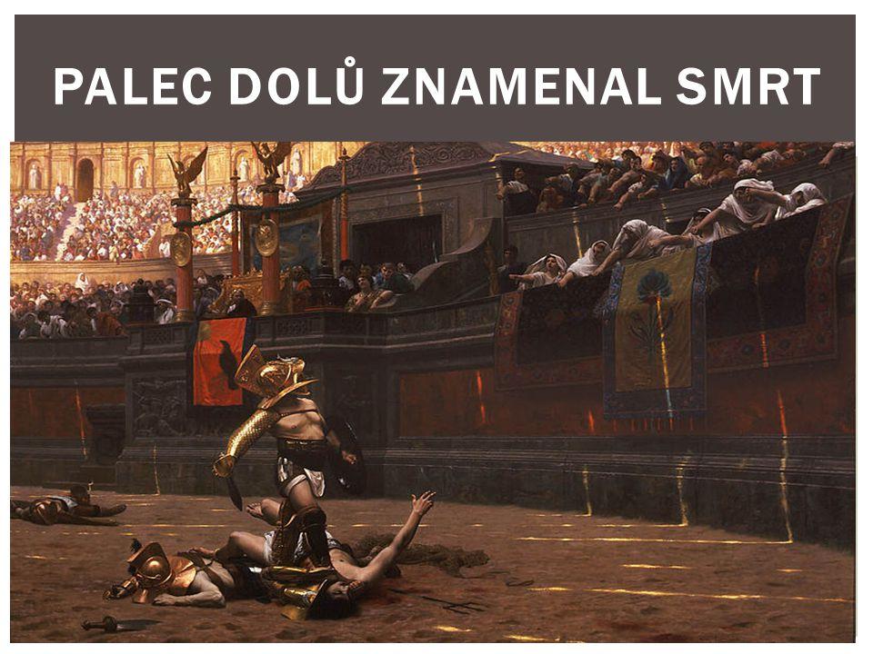 PALEC DOLŮ ZNAMENAL SMRT