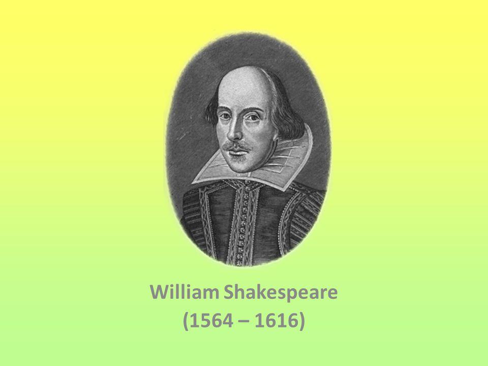 Život Williama Shakespeara  Narodil se ve Stratfordu nad Avonou  Oženil se v 18 letech a odešel do Londýna věnovat se divadlu  Hrál v divadelních společnostech, upravoval hry jiných autorů, psal vlastní hry  Stal se spolumajitelem londýnského divadla Globe Theatre  Na stáří se vrací do svého rodiště Stratfordu nad Avonou  Měl řadu epigonů  Napsal 37 her (do češtiny většinu přeložil J.