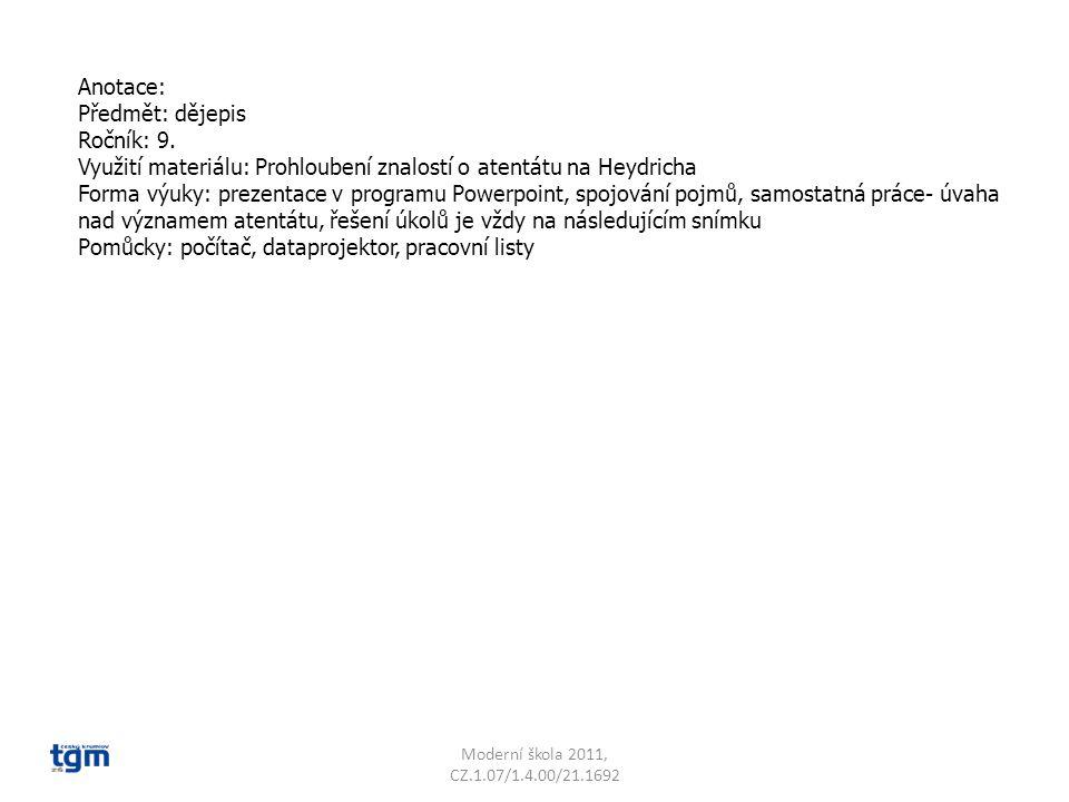 Moderní škola 2011, CZ.1.07/1.4.00/21.1692 Spoj pojmy, které k sobě logicky patří a napiš co je spojuje.