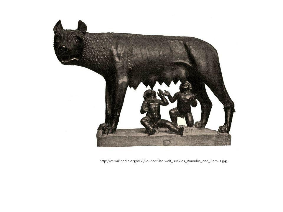 STAROVĚKÝ ŘÍM http://cs.wikipedia.org/wiki/Soubor:She-wolf_suckles_Romulus_and_Remus.jpg