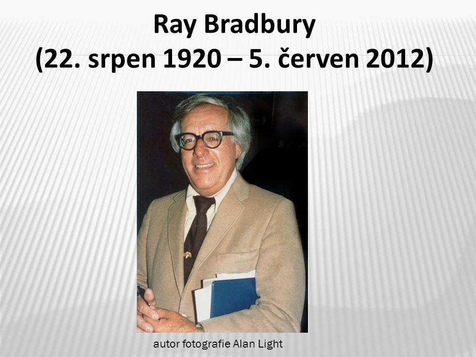 3 Ray Bradbury (22. srpen 1920 – 5. červen 2012) autor fotografie Alan Light