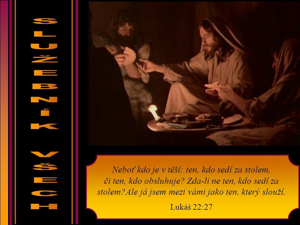 Na světě byl, svět skrze něj povstal, ale svět ho nepoznal. Přišel do svého vlastního, ale jeho vlastní ho nepřijali. Jan 1:10-11