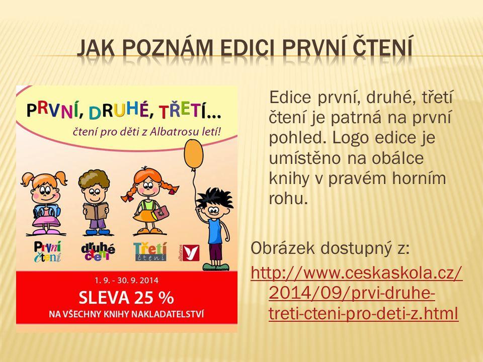 Edice první, druhé, třetí čtení je patrná na první pohled. Logo edice je umístěno na obálce knihy v pravém horním rohu. Obrázek dostupný z: http://www
