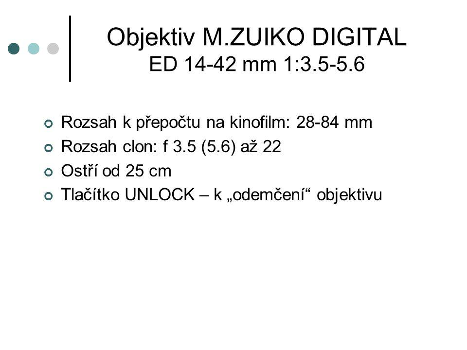 """Objektiv M.ZUIKO DIGITAL ED 14-42 mm 1:3.5-5.6 Rozsah k přepočtu na kinofilm: 28-84 mm Rozsah clon: f 3.5 (5.6) až 22 Ostří od 25 cm Tlačítko UNLOCK – k """"odemčení objektivu"""
