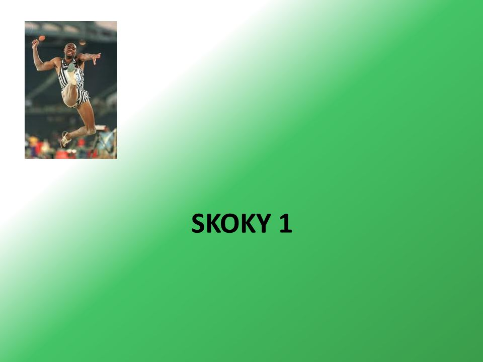 SKOKY 1