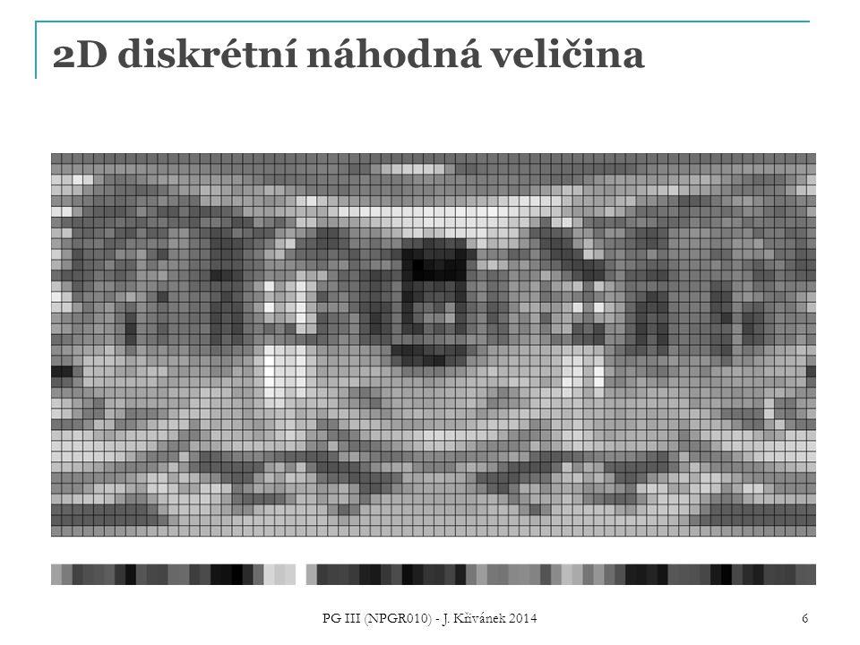 2D diskrétní náhodná veličina PG III (NPGR010) - J. Křivánek 2014 6