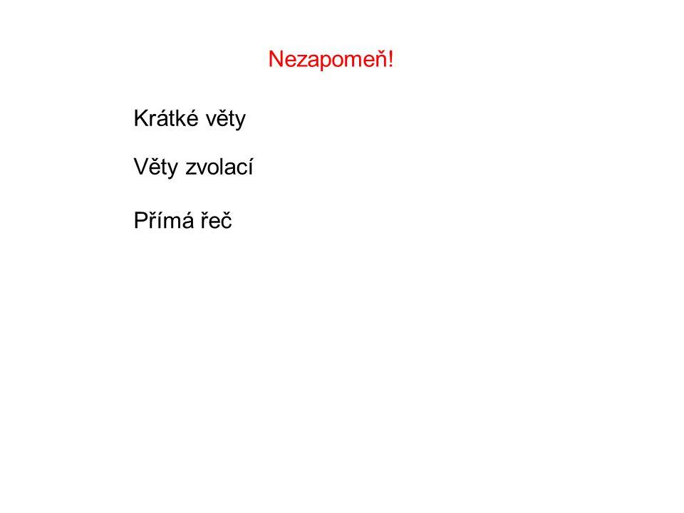 Použitá literatura: Český jazyk pro 4.ročník, V.
