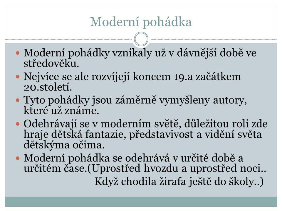 Moderní pohádky vznikaly už v dávnější době ve středověku.