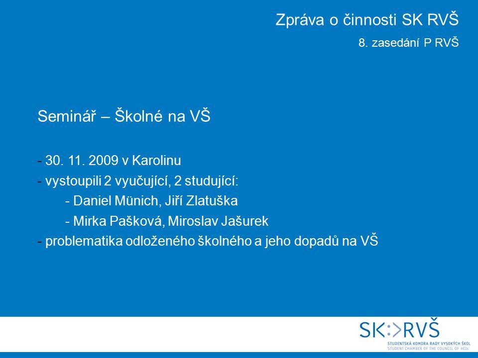 Seminář – Školné na VŠ - 30. 11.