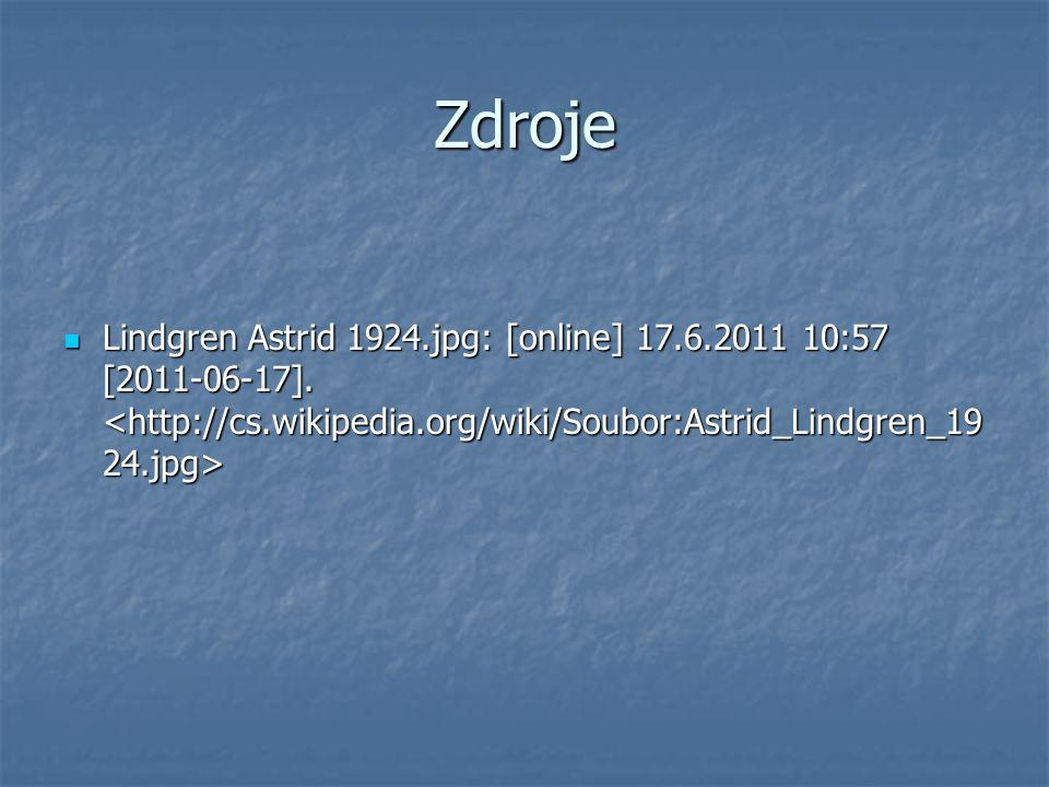 Zdroje Lindgren Astrid 1924.jpg: [online] 17.6.2011 10:57 [2011-06-17]. Lindgren Astrid 1924.jpg: [online] 17.6.2011 10:57 [2011-06-17].