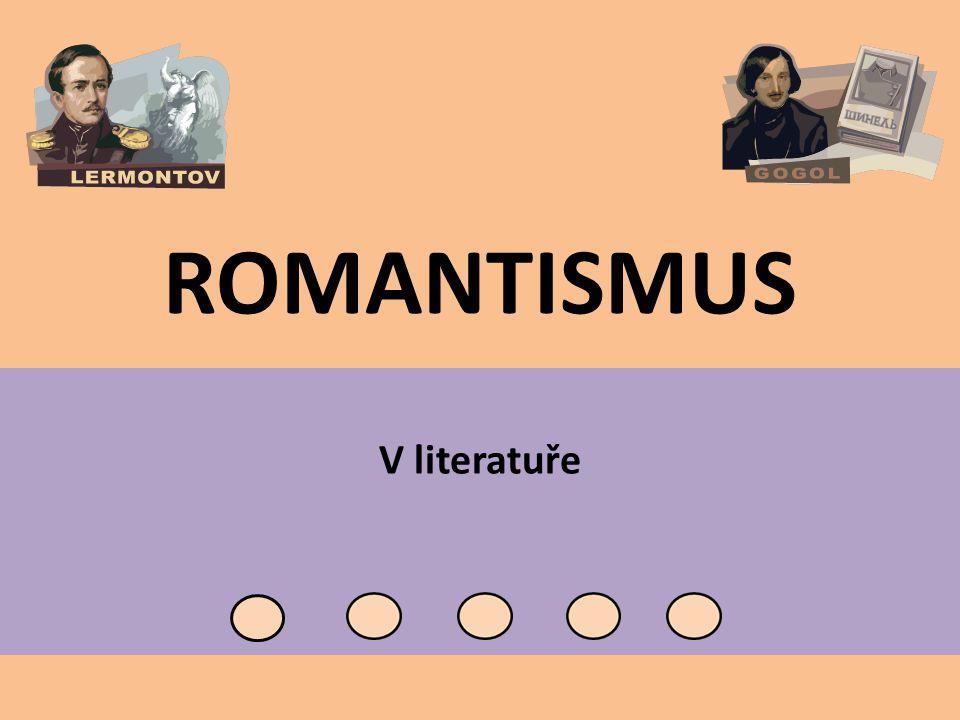 ROMANTISMUS V literatuře